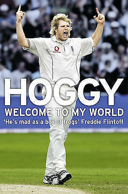 1 of 1 - Hoggy: Welcome to My World, Hoggard, Matthew, New Book