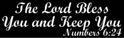 The Lord Bless You And Keep You Car Window Laptop Vinyl Decal Sticker Pick Color