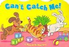 Fisher-Price Move-Along Bead Bks.: Can't Catch Me! by Nancy I. Sanders (2000, Board Book)