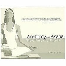 Anatomy and Asana : Preventing Yoga Injuries by Susi Hately Aldous (2006,...