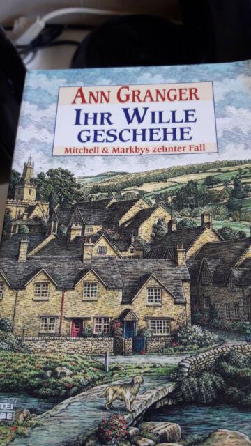 Ihr Wille geschehe / Mitchell & Markby Bd.10 von Ann Granger (2004, Taschenbuch)