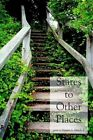Stares to Other Places 9781418433185 by Maurice L. Hirsch Jr. Paperback