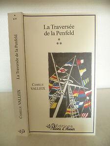 La Incrocio Della Penfeld - Camille Valleix - 2011 - Valori D Futuro