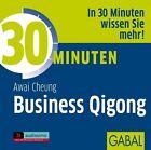 30 Minuten für Business Qigong (2009)