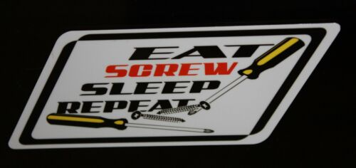 snap on wrench rachet screwdriver White Eat Screw Sleep repeat decal