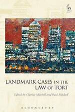 Landmark Cases in the Law of Tort by Bloomsbury Publishing PLC (Paperback, 2016)