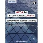 ACCA F4 Study Manual: Corporate and Business Law: 2016 by Debbie Crossman (Paperback, 2016)
