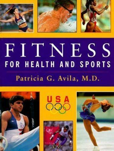New, Fitness for Health and Sports, Patricia G. Avila, Book 1