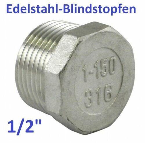 """1//2/"""" Edelstahl V4A Blindstopfen Verschluss Schraube Endstopfen Stopfen rostfrei"""