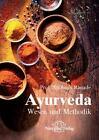 Ayurveda - Wesen und Methodik von Subhash Ranade (2014, Gebundene Ausgabe)