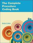 The Complete Procedure Coding Book by Shelley C. Safian (2011, Paperback)