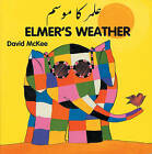 Elmer's Weather by David McKee (Board book, 1998)