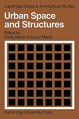 Urban Space and Structures;, Paperback by Martin, John Leslie, Brand New, Fre...