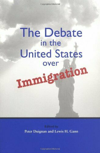 The Debate in the United States over Immigration  Hoover Institution