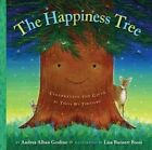 The Happiness Tree: Celebrating the Gifts of Trees We Treasure by Andrea Alban Gosline (Hardback, 2008)