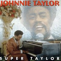 Johnnie Taylor - Super Taylor [new Cd] on sale