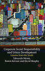 Corporate Social Responsibility and Urban Development: Lessons from the South by Ramin Keivani, Edmundo Werna, David Murphy (Hardback, 2009)