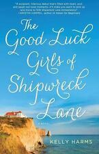 Good Luck Girls of Shipwreck Lane : A Novel-ExLibrary