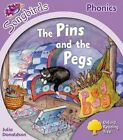 Oxford Reading Tree: Level 1+: More Songbirds Phonics: the Pins and the Pegs by Julia Donaldson (Paperback, 2012)