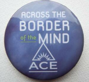 NEW-ECCC-2017-ACROSS-THE-BORDER-OF-the-MIND-Pin-Back-Button