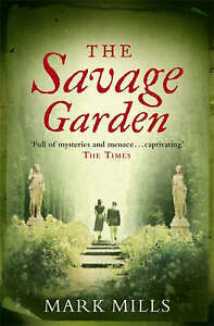"""AS NEW"" The Savage Garden, Mills, Mark, Book"