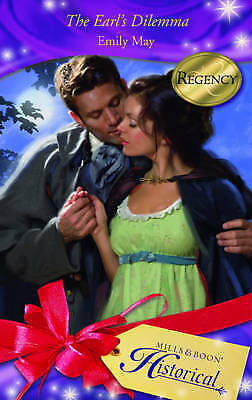 1 of 1 - The Earl's Dilemma (Mills & Boon Historical), May, Emily, Very Good Book