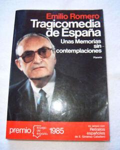 TRAGICOMEDIA-DE-ESPANA-EMILIO-ROMERO-Planeta-1985