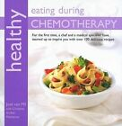 Healthy Eating During Chemotherapy by Jose Van Mil (Paperback, 2009)