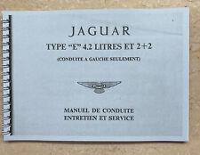 """2   manuel de conduite et d/'entretien JAGUAR  type /"""" E /""""  4.2 litres et  2"""