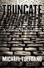 Truncate by Michael Toledano (Paperback / softback, 2011)
