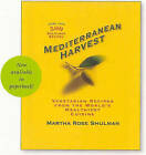 Mediterranean Harvest: Vegetarian Recipes from the World's Healthiest Cuisine by Martha Rose Shulman (Paperback, 2010)