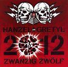 2012: Zwanzig Zwolf [PA] * by Hanzel und Gretyl (CD, Feb-2008, Planetworks)