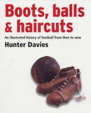 Boots, Balls and Haircuts [Jul 13, 2004] Davies, Hunter