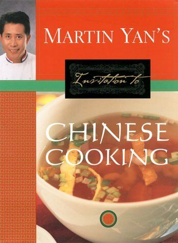 Martin Yans Invitation to Chinese Cooking