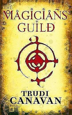 1 of 1 - TheMagicians' Guild by Canavan, Trudi ( Author ) ON Jun-07-2007, Paperback, Cana