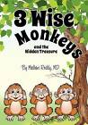 3 Wise Monkeys and the Hidden Treasure by Dr Madhavi Gade Reddy (Paperback / softback, 2012)