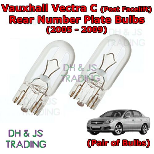 Vauxhall Vectra C Rear Number Plate Bulbs Pair of Reg Plate Bulb Lights 05-09