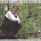 Home * by Bradford Newquist (CD, Feb-2005, Bradford Newquist)