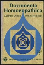 Documenta Homoeopathica Träume Bufo Tuberculinum Verantrum Taraxacum Crataegus