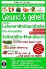 Gesund & geheilt mit der Lebensmittelapotheke: Fit, vital und jung ohne Medikamente von Dantse Dantse (2016, Taschenbuch)