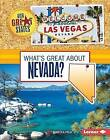 What's Great about Nevada? by Rebecca Felix (Hardback, 2015)