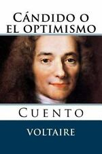 Candido o el Optimismo : Cuento by Voltaire (2015, Paperback)