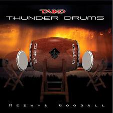 Thunder Drums (Taiko) - Medwyn Goodall