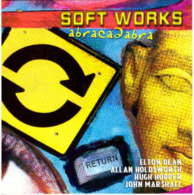 SOFT WORKS Abracadabra CD Soft Machine: Holdsworth, Elton Dean, Hopper, Marshall