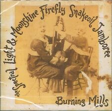 spectral light & moonshine firefly.....burning mills  CD