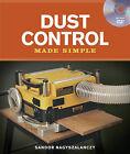 Dust Control Made Simple by Sandor Nagyszalanczy (Paperback, 2010)