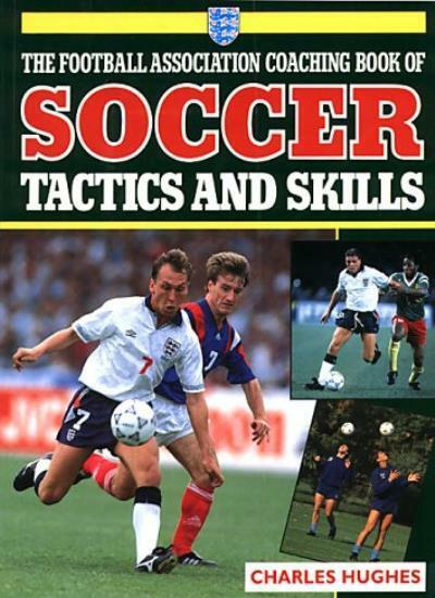 F.A.Coaching Book Soccer Tactics,Charles Hughes