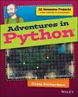 Adventures in Python von Craig Richardson (2015, Taschenbuch)