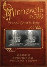 Minnesota in 3D: A Look Back in Time: With Built-in Stereoscope Viewer - Your Gl