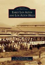 Early Los Altos and Los Altos Hills Images of America